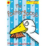 The Poltergoose by Michael Lawrence (2000-04-27)
