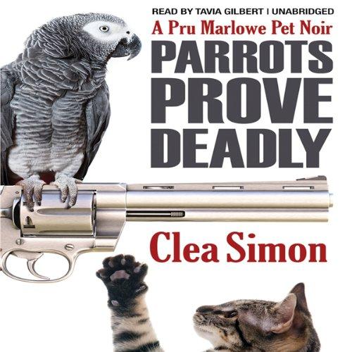 Parrots Prove Deadly  Audiolibri