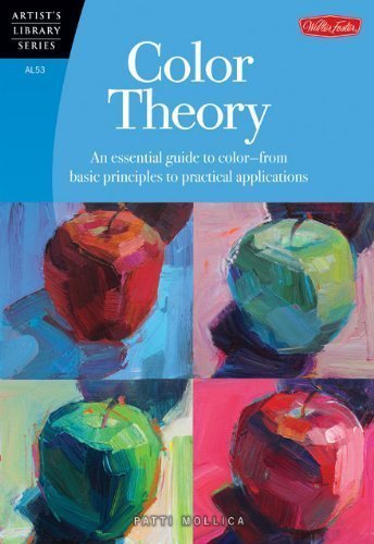 Color Theory: An essential guide to color-from basic principles to practical applications (Artist's Library) by Mollica, Patti ( 2013 )