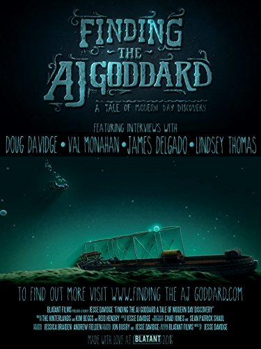 Finding The Aj Goddard A Tale of Modern Day Discovery
