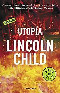 Utopía par Lincoln Child
