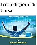 eBook Gratis da Scaricare Errori di giorni di borsa Trend Following Mentor (PDF,EPUB,MOBI) Online Italiano