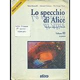 Lo specchio di Alice. Con CD Audio. Per le Scuole superiori: 3