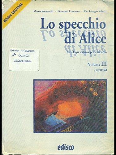 Lo specchio di Alice. Per le Scuole superiori. Con CD Audio: 3