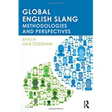 Global English Slang: Methodologies and Perspectives