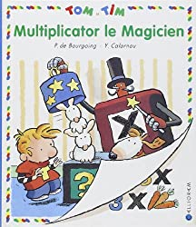 Multiplicator le magicien