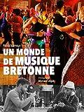 Un monde de musique bretonne