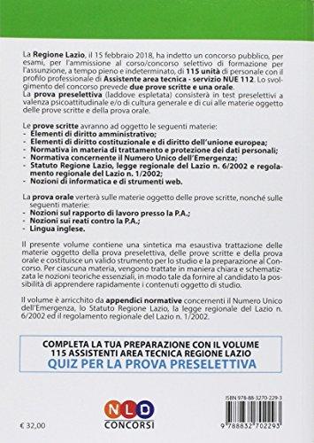 scaricare ebook gratis Concorso per 115 assistenti area tecnica Regione Lazio. Manuale completo per la preparazione alla prova preselettiva scritta e orale del corso-concorso 115 assistenti area tecnica servizio NUE 112 PDF Epub