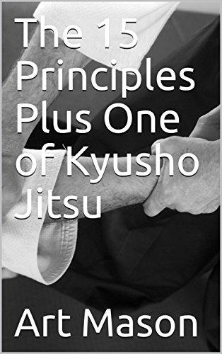 The 15 Principles Plus One of Kyusho Jitsu (English Edition) por Art Mason