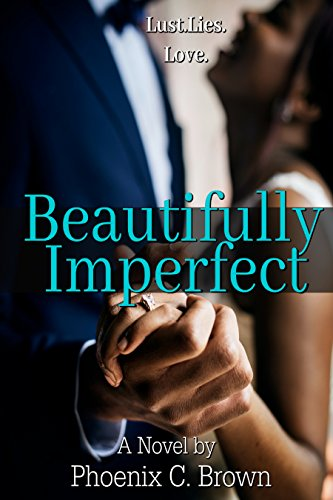 Beautifully Imperfect (English Edition) eBook: Phoenix C Brown ...