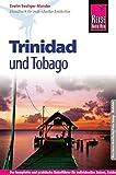 Reise Know-How Trinidad und Tobago: Reiseführer für individuelles Entdecken - Evelin Seeliger-Mander