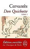 Don Quichotte ( Don Quichotte, Tome 1) (Classiques t. 31419)...