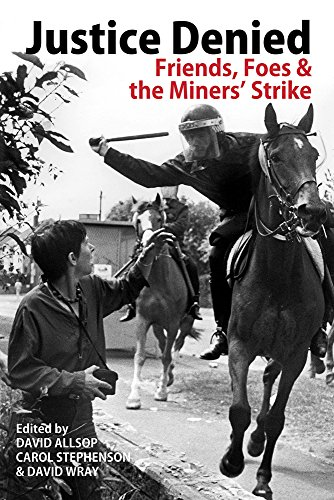 National Union (Justice Denied: Friends, Foes and the Miners' Strike)