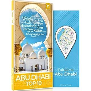 Abu Dhabi Reiseführer - Top 10 Sehenswürdigkeiten & Aktivitäten + Faltkarte und Metroplan | Miramar Verlag