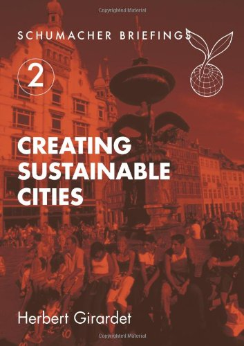 Creating Sustainable Cities (Schumacher Briefings) por Herbert Girardet