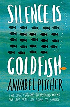 Silence is Goldfish by [Pitcher, Annabel]