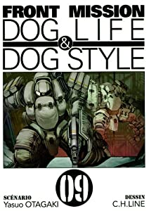 Front Mission - Dog Life and Dog Style Edition simple Tome 9