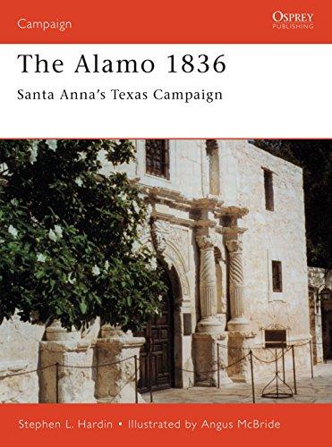 The Alamo 1836: Santa Anna's Texas Campaign por Stephen Hardin