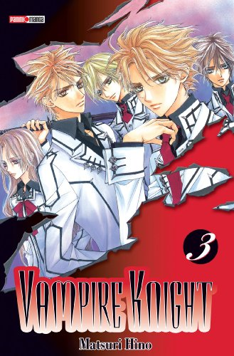 Vampire Knight Tome 03