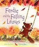Ferdie and the Falling Leaves by Julia Rawlinson (1-Sep-2007) Paperback