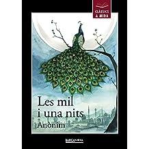 Les mil i una nits (Llibres Infantils I Juvenils - Clàssics A Mida)