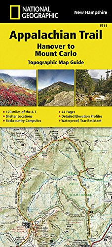 Appalachian Trail, Hanover To Mount Carlo, New Hampshire (National Geographic Topographic Map Guide, Band 1511)