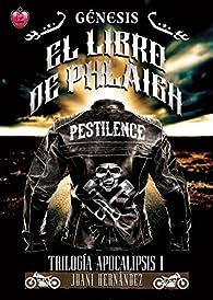 Génesis: El libro de Phlàigh par Juani Hernández