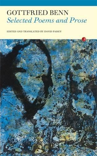 Gottfried Benn: Selected Poems and Prose (Deutsche Expressionisten)