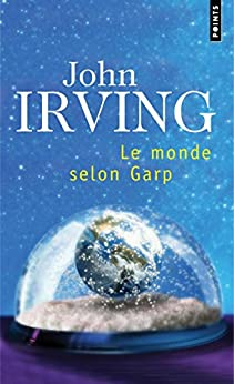 Le Monde selon Garp par [Irving, John]
