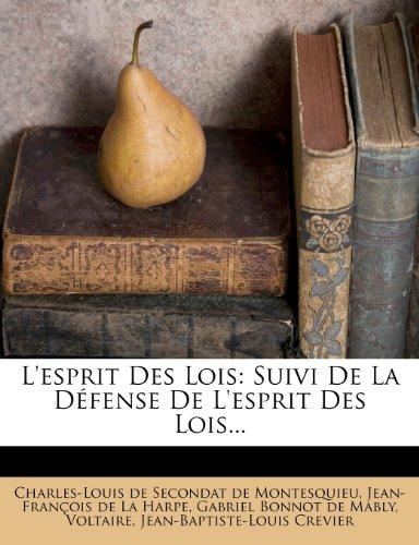 De L'esprit Des Lois, Nouvelle Edition