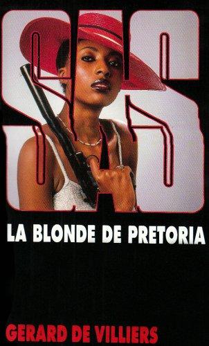 SAS n°77 : La blonde de Pretoria