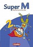 Super M - Ausgabe Westliche Bundesländer (außer Bayern) - 2008: 2. Schuljahr - Schülerbuch mit Kartonbeilagen