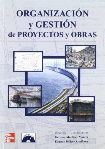 ORGANIZACION Y GESTION DE PROYECTOS Y OBRAS
