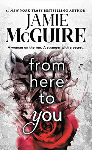 From Here to You (Crash and Burn Book 1) (English Edition) por Jamie McGuire
