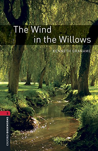 Oxford Bookworms Library: Oxford Bookworms 3. The Wind in the Willows MP3 Pack por Kenneth Grahame