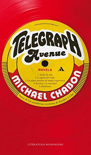 Telegraph Avenue (Literatura Random House) por Michael Chabon
