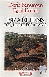 Israéliens : Des Juifs et des Arabes