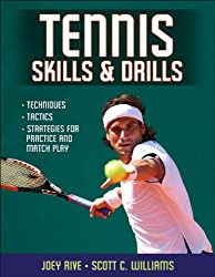Tennis Skills & Drills by Joey Rive (2011-11-10)