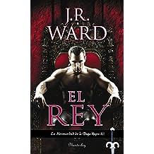 El Rey. La Hermandad De La Daga Negra 12 (MANDERLEY INTERNACIONAL)