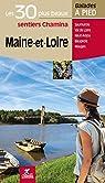 Maine et Loire les 30 plus beaux Sentiers par Chamina