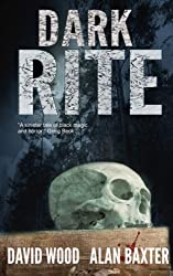 Dark Rite by David Wood (2013-04-13)