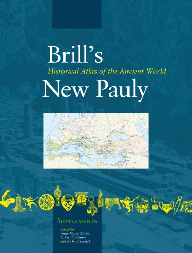 Historical Atlas of the Ancient World (Brill's New Pauly- Supplements)