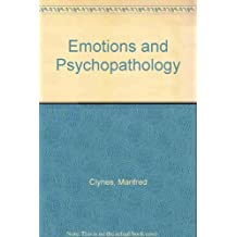 Emotions and Psychopathology by Manfred Clynes (1988-08-01)