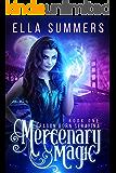 Mercenary Magic (Dragon Born Serafina Book 1) (English Edition)