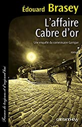 L'Affaire Cabre d'or: Une enquête du commissaire Garrigue