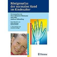 Röntgenatlas der normalen Hand im Kindesalter
