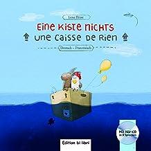 Eine Kiste Nichts: Kinderbuch Deutsch-Französisch
