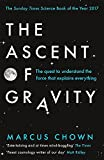#9: The Ascent of Gravity: The Quest to Understand the Force that Explains Everything