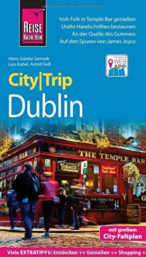 Reise Know-How CityTrip Dublin: Reiseführer mit Faltplan und kostenloser Web-App