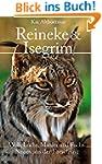 Reineke & Isegrim: Wolf, Luchs, Marde...